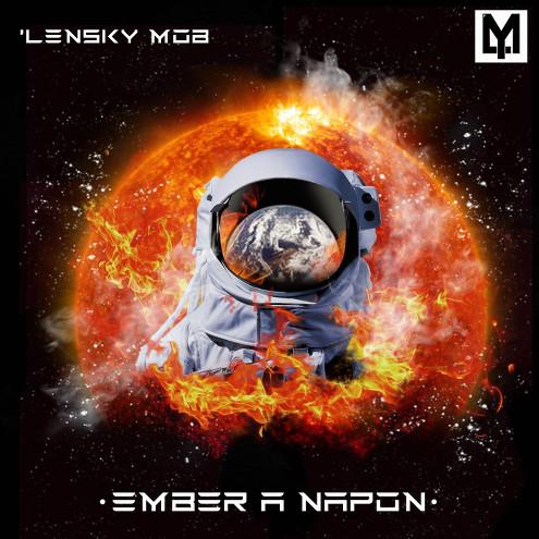 'Lensky Mob - Ember a Napon